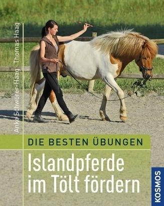 Islandpferde im Tölt fördern, Schwörer-Haag/Haag