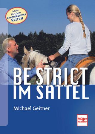 Be strict im Sattel / Geitner